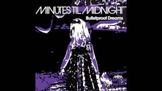 Minutes Til Midnight - Gospel of the Throttel