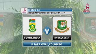 South Africa v Bangladesh, ICC Women's World Cup Qualifier, 2017 width=