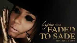 Faded to Sade LYRICS Lyrica Anderson Ft: Chris Brown