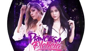MCs Princesa e Plebéia - Psiu (DJCaaio Doog)