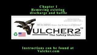 Vulcher 2 The Safety Mulcher installation video  CHAPTER 1