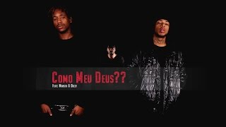Prodígio - Como Meu Deus?? (Feat: Monsta & Deezy)