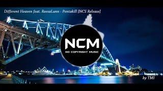 Different Heaven feat. ReesaLunn - Pentakill [NCS Release]