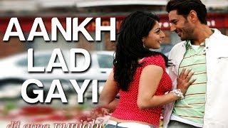 Ankh Lad Gayi - Dil Apna Punjabi   Harbhajan Mann & Neeru Bajwa   Harbhajan Mann & Bella