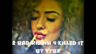 2 bad riddim mix Dub & Reggae Version