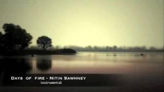 days of fire-Nitin Sawhney (instrumental).m4v