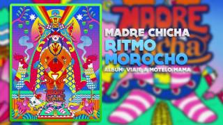 Madre Chicha - Ritmo morocho