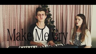 Make Me (Cry) (Noah Cyrus)// Caleb and Charlotte Caswell Cover