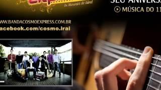 Banda Cosmo Express - Seu Aniversário (Lançamento 2014)