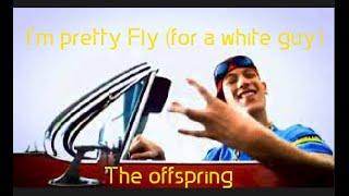 Pretty fly (for a white guy) | The Offspring - subtitulado (inglés + español)