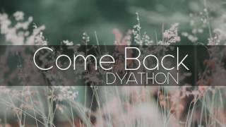 DYATHON -  Come Back [ Sad Emotional Piano Music]
