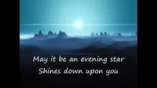 ♫  Enya - May it be ( lyrics ) ♫