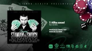 07. Perszing / CS - Kilka zasad feat. Ozi BDG Cuty DJ.Cider / Stawiam Na Swoich
