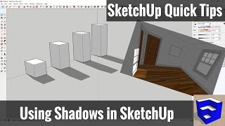 Working with Shadows in SketchUp - SketchUp Quick Tips