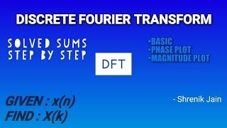 Lecture - 9 Discrete Fourier Transform (DFT) width=