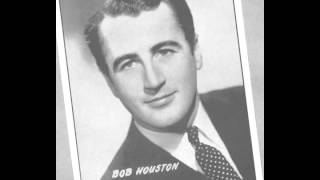 I'd Love To Live In Loveland (With A Girl Like You) (1948) - Bob Houston