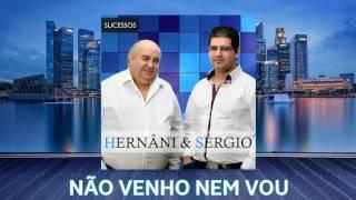 Hernâni & Sérgio - Não Venho Nem Vou