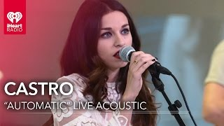 "Castro - ""Automatic"" Live Acoustic 