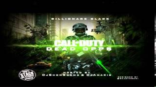 Billionaire Black - Body Count (Call of duty dead opps)