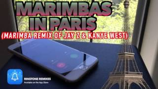 Marimbas In Paris (Ringtone Remix) DOWNLOAD LINK IN DESCRIPTION