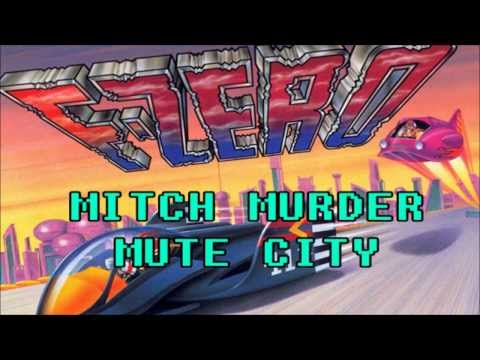 mitch-murder-mute-city-f-zero-mitch-murder
