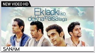 Ek Ladki Ko Dekha To Aisa Laga (Acoustic) - SANAM | R.D Burman | Music Video