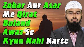 Zohar Aur Asar Ki Namaz Khamushi Me Kiyo Padhte Hai By Adv. Faiz Syed width=