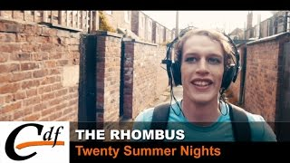 THE RHOMBUS - Twenty Summer Nights (official music video)