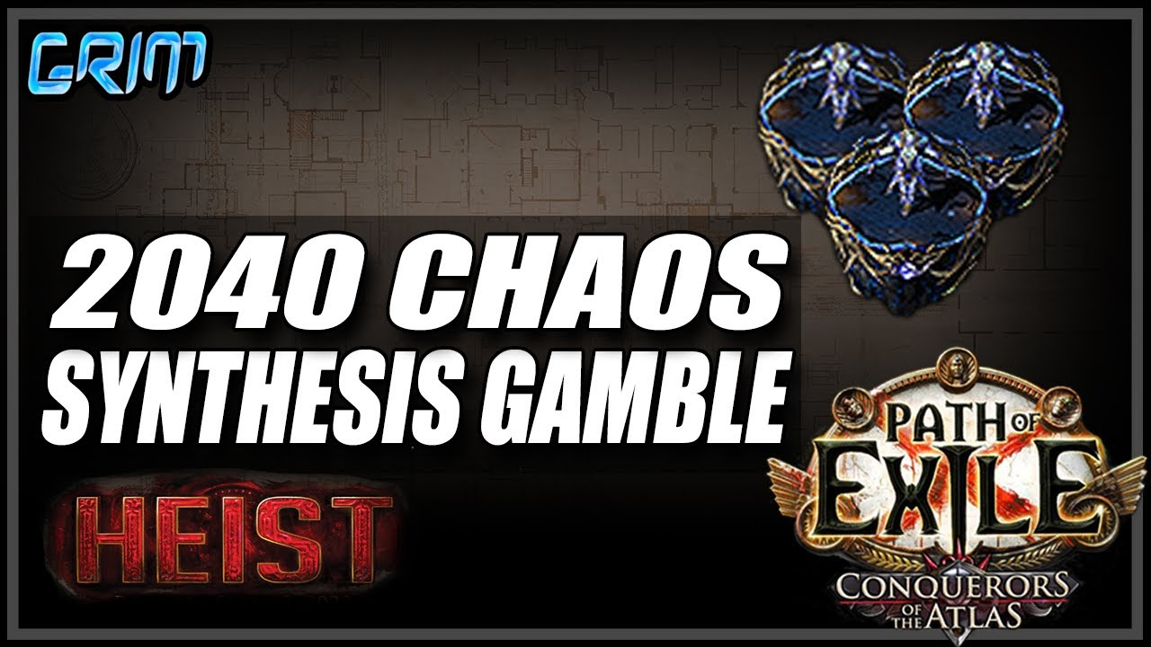 Grimro - [PoE 3.12] Gambling 2040 Chaos On Synthesis Maps