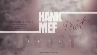Hank- Prost