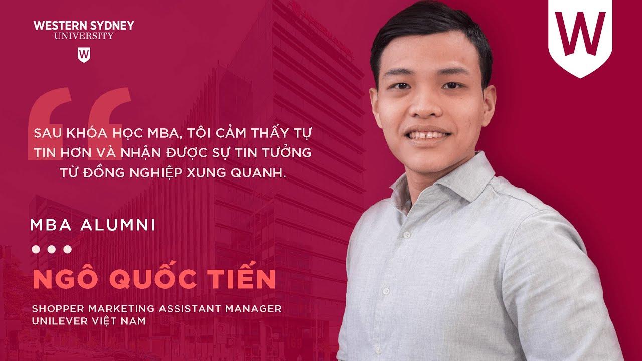 Ngô Quốc Tiến – Shopper Marketing Assistant Manager tại Unilever Việt Nam | MBA Alumni