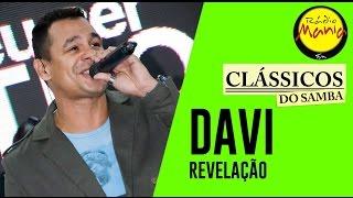 🔴 Clássicos do Samba - Fogo de Saudade - Davi (Revelação)