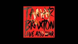 TAMAR BRAXTON - SHE DID THAT