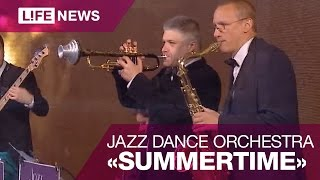 Jazz Dance Orchestra — Summertime