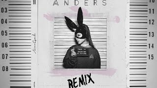 Ariana Grande - Everyday (ANDERS Remix) ft. Future