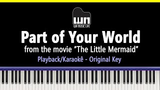 Part of your World (The Little Mermaid) - Piano playback for Cover / Karaoke