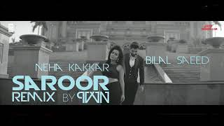 Suroor (ReMix)   Bilal Saeed & Neha Kakkar   PVVN