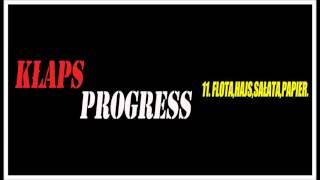 "11. Kłaps ""Flota,hajs,sałata,papier."" (OFFICIAL AUDIO ""PROGRESS"")"