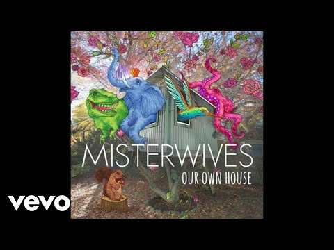 misterwives-no-need-for-dreaming-audio-misterwivesvevo