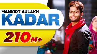 Kadar (Full Song) | Mankirt Aulakh | Sukh Sanghera | Latest Punjabi Song 2016 | Speed Records width=