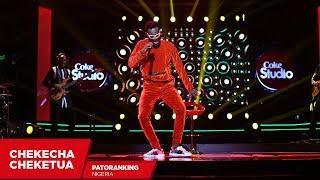 Patoranking: Chekecha Cheketua (Cover) - Coke Studio Africa width=