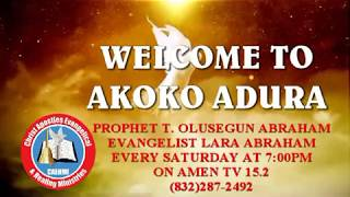 PROPHET ABRAHAM AKOKO ADURA AMEN TV PROMO