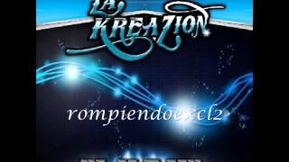 La Kreazion - Nada Contigo 2013