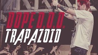 Dope D.O.D. - Trapazoid ( Live/Uživo 2015 Belgrade )