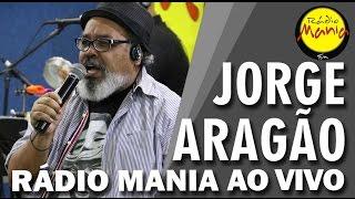 🔴 Radio Mania - Jorge Aragão - Borboleta Cega