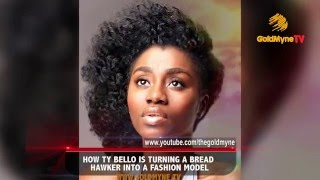 HOW TY BELLO IS TURNING A BREAD HAWKER INTO A FASHION MODEL
