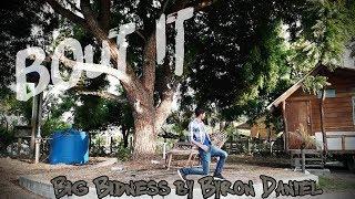 Big Bidness/ Free style/ hip hop