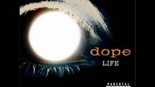 Dope - Now or Never