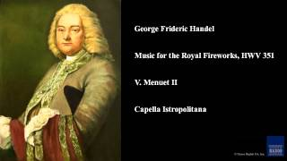 George Frideric Handel, Music for the Royal Fireworks, HWV 351, V. Menuet II