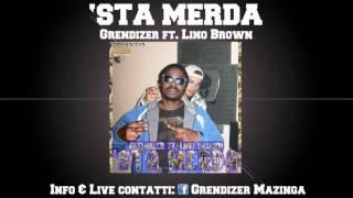 Grendizer - 'STA MERDA ft. Lino Brown